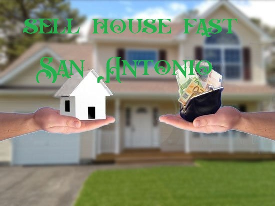 sell house fast San Antonio